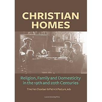 Christian Homes - Religion - Family and Domesticity in the 19th and 20