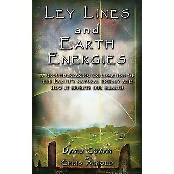 Ley Lines And Earth Energies 9781931882156