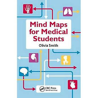 Mind Maps for Medical Students by Olivia Antoinette Mary Smith - 9781