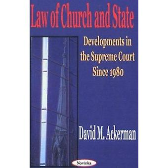 Law of Church and State - Developments in the Supreme Court Since 1980