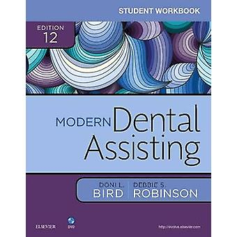Student Workbook for Modern Dental Assisting by Doni Bird