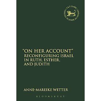 On Her Account by AnneMareike Wetter