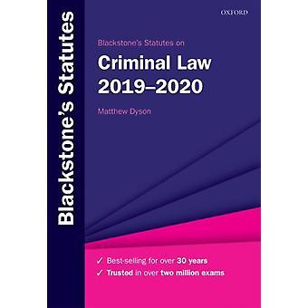 Blackstones Statutes on Criminal Law 20192020 by Matthew Dyson