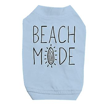 365 Printing Beach Mode Sky Blue Pet Shirt for Small Dogs Hilarious Quote Shirt