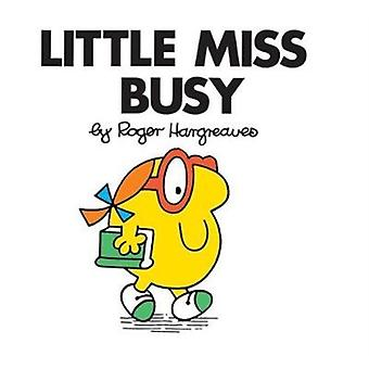 Little Miss Busy by ROGER HARGREAVES