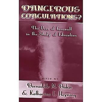 Nebezpečné koagulácie: použitie Foucault v štúdii vzdelávania (erupcie, V. 19)