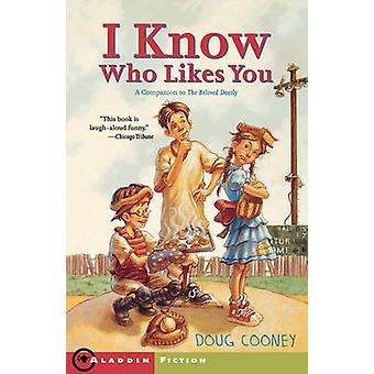 I Know Who Likes You par Cooney et Doug