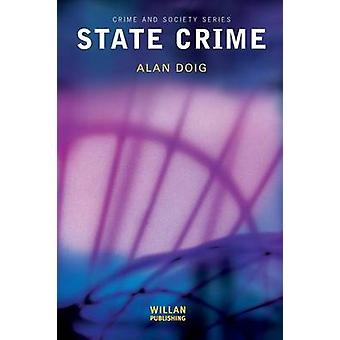 State Crime by Doig & Alan