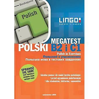 Polski B2 i C1 MegaTest by Mdak & Stanisaw