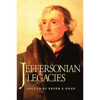 Jeffersonian Legacies by Onuf & Peter S.