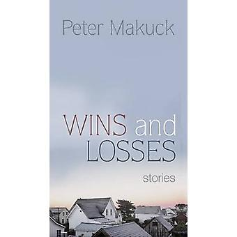 Wins and Losses Stories by Makuck & Peter