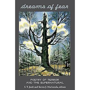 Dreams of Fear Poetry of Terror and the Supernatural by Joshi & S. T.