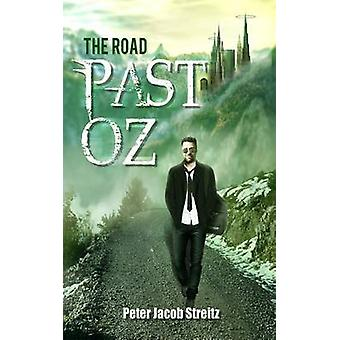 The Road Past Oz by Streitz & Peter Jacob