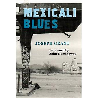 Mexicali Blues by Grant & Joseph