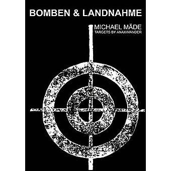 بومبن لاندناهميوتي أويد الأهداف أوسع دن allgegenwrtigen Krieg بواسطة Mde & مايكل
