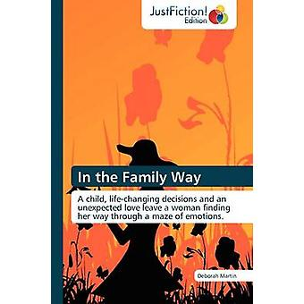 In the Family Way by Martin & Deborah