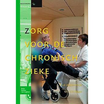 Zorg voor de chronisch zieke  Basiswerken Verpleging en Verzorging by van der MeijdenMeijer & S.