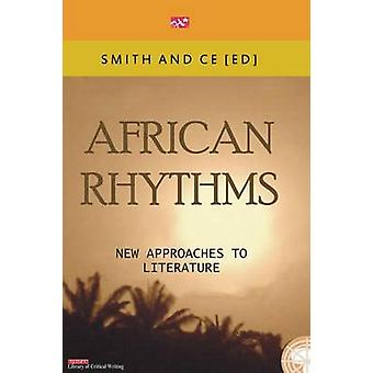 African Rythmns. New Approaches to Literature by Ce & Chin