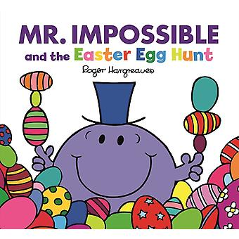 Mr Impossible and the Easter Egg Hunt by Adam Hargreaves