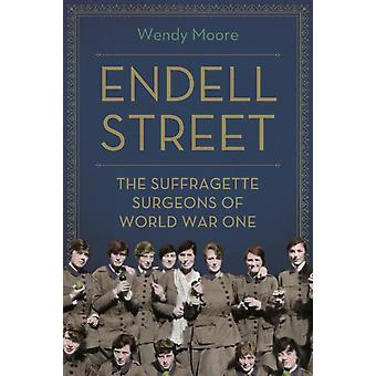 Endell Street by Wendy Moore