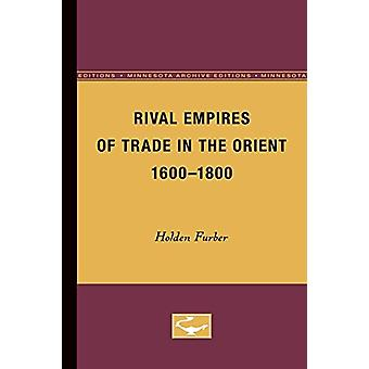 Rival Empires of Trade in the Orient - 1600-1800 by Holden Furber - 9