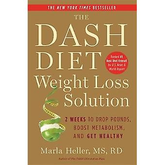 The Dash Diet Weight Loss Solution - 2 Weeks to Drop Pounds - Boost Me