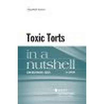 Toxic Torts in a Nutshell (5th Revised edition) by Jean Eggen - 97816