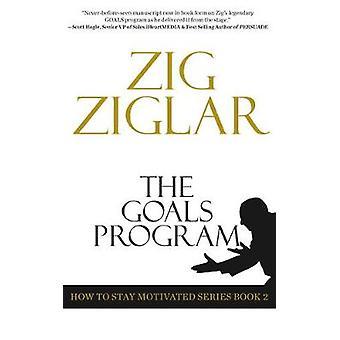 The Goals Program by Zig Ziglar - 9781641464406 Book