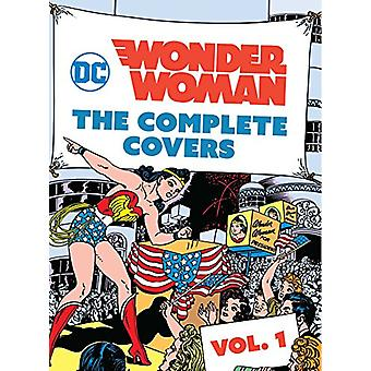 DC Comics - Wonder Woman - The Complete Covers - Volume 1 by Insight Edi