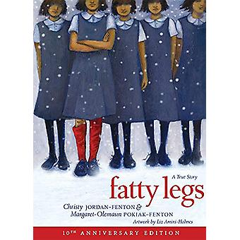 Fatty Legs (10th Anniversary) by Margaret Pokiak-Fenton - 97817732135