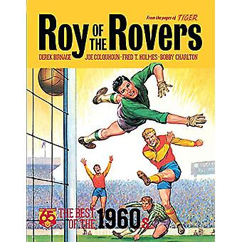 Roy of the Rovers - The Best of the 1960s by Derek Birnage - 978178108