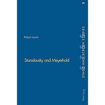 Stanislavsky and Meyerhold by Robert Leach - 9783906769790 Book