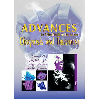 Advances in Obstructive Jaundice - Diagnosis and Treatment by Michael