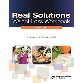 Real Solutions Weight Loss Workbook by Toni Piechota - 9780880914864