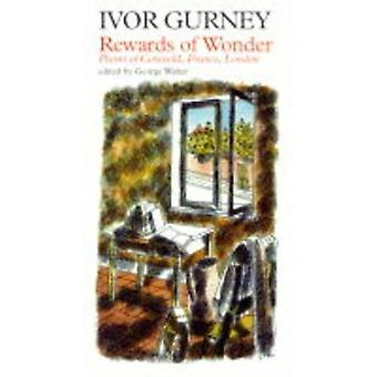 Rewards of Wonder: Poems of London, Cotswold and France (Fyfield Books)