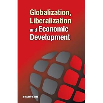 GLOBALIZATION LIBERALIZATION ECONOMIC DE