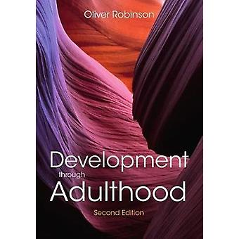 Development through Adulthood by Oliver Robinson - 9781352009590 Book