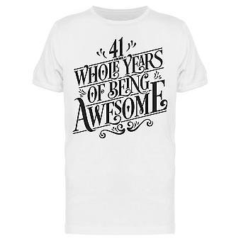 41 hela år av att vara Awesome Tee Men & apos; s -Bild av Shutterstock