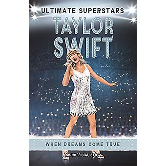 Ultimate Superstars - Taylor Swift by Melanie Hamm - 9781787415201 Book