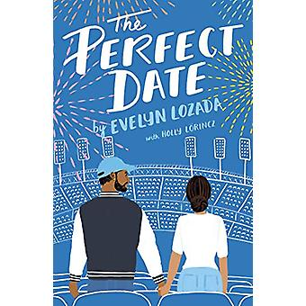 The Perfect Date by Holly Lorincz - 9781250204882 Book