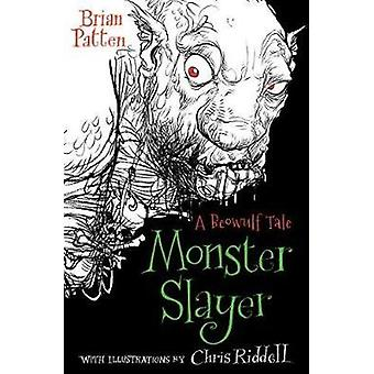 Monster Slayer - A Beowulf Tale by Brian Patten - 9781781129326 Book