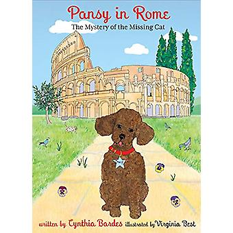 Pansy in Rome - The Mystery of the Missing Cat by Cynthia Bardes - 978