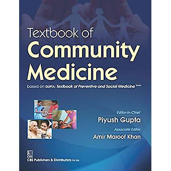 Textbook of Community Medicine by Gupta Piyush - 9788123929736 Book
