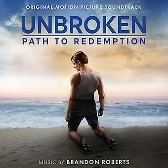 Roberts*Brandon - Unbroken: Path to Redemption (Original Soundtrack) [CD] USA import