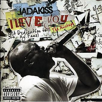 Jadakiss - I Love You (a Dedication to My Fans) [CD] USA import