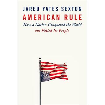 American Rule by Yates Sexton & Jared