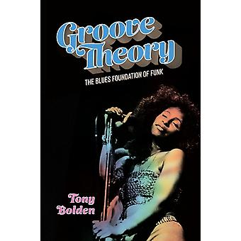 Groove Theory by Bolden & Tony