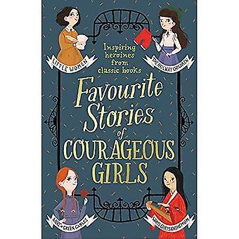 Rohkeita tyttöjä suosikki tarinoita