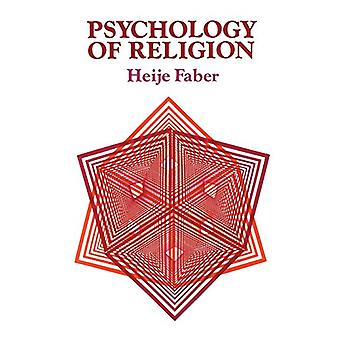 Psychology of Religion by Heije Faber - 9780334049258 Book