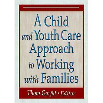 Thomas Ga:n lasten- ja nuortenhoidon lähestymistapa perheiden kanssa työskentelyun